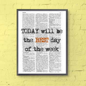 INSPIRATIONAL Quote Print, Gift Best Friend , Girl Gift, MOTIVATIONAL Wall Decor, College Dorm Poster print - house wall art - Poster print