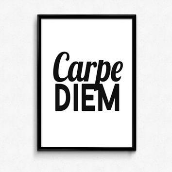 "PRINTABLE Art ""Carpe Diem"" Typography Art Print Black and White Inspirational Quote Office Decor Home Decor Apartment Decor"