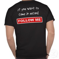 Follow Me Dirt Bike Motocross T-Shirt from Zazzle.com