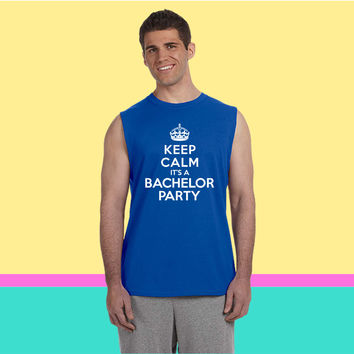 Keep calm it's Bachelor Party Sleeveless T-shirt