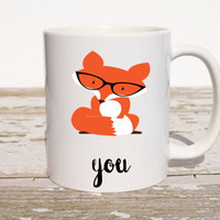 Fox You Coffee Mug | Fox Gifts | Gift for Husband | Funny Gift | Funny Coffee Mug | Funny Birthday Gift | Coworker Gift | Office