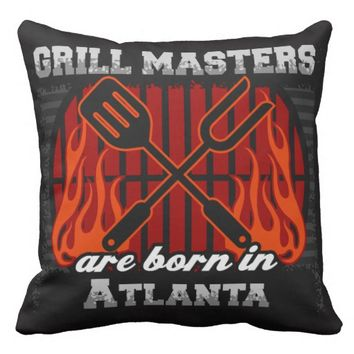 Grill Masters Are Born In Atlanta Throw Pillow