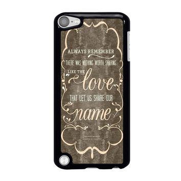 THE AVETT BROTHERS QUOTES iPod Touch 5 Case Cover