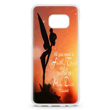 Tinkerbell Quote Galaxy All You Need Is A Little Pixie Dust Samsung Galaxy S7 Edge Case