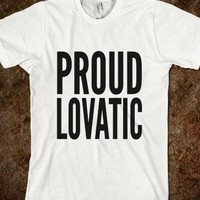 Proud Lovatic