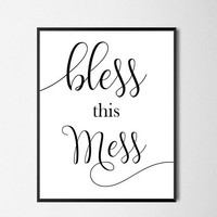 Bless This Mess Printable, Farmhouse Wall Decor, Sassy Calligraphy Digital Art, Quote Printable, Funny Housewarming Gift, Quote Wall Art