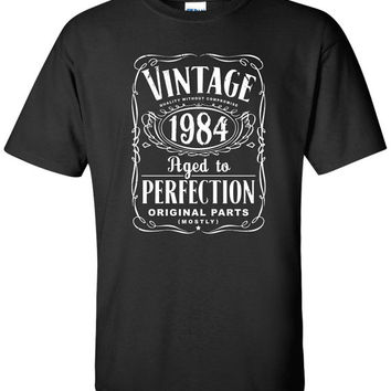30th Birthday Gift For Men and Women - Vintage 1984 Aged To Perfection Mostly Original Parts T-shirt Gift idea. More colors available S-20