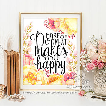 Motivational quote Positive Art Do more of what makes you happy Kids Wall Art Quote Print wall decor inspirational quotes nursery decor 3-29