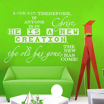 Wall Decal Bible Verse Psalm 2 Corinthians 5:17 Therefore If Vinyl Sticker 3613
