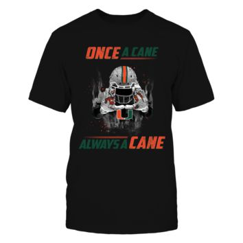 Miami Hurricanes - Once a Cane, Always a Cane - T-Shirt - Officially Licensed Fashion Sports Apparel