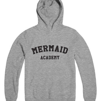 Mermaid academy grey hoodies for womens girls mens unisex funny fashion lazy relax tumblr