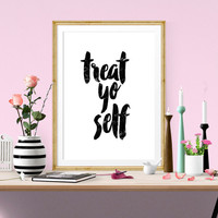 Treat Yo Self, Inspirational Quote, Tom Haverford, Motivational Poster, Quote Art, Typography Quote, Motivational Poster Home Decor Wall Art