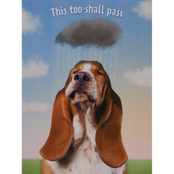 This Too Shall Pass Encouragement & Support Greeting Card