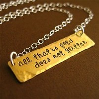 All that is gold does not glitter Necklace - Lord of the Rings - Spiffing Jewelry