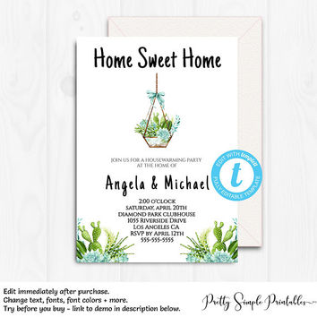 Housewarming Invitation, New Home Invite, Instant Download, Editable Template, Templett, Succulents, New Home, Home Sweet Home, Digital HSW1