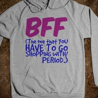 BFF - The One that You Have to Go Shopping With Period - Connected Universe