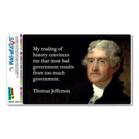 Too Much Bad Government Thomas Jefferson - Republican Conservative Anti Obama MAG-NEATO'S TM Car-Refrigerator Magnet