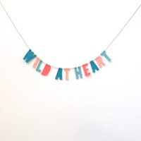 Wild at Heart felt room banner, hippie wall hanging in teal, peacock, peach and melon