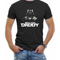 "Star Wars Darth Vader ""Who's Your Daddy?"" T-Shirt"