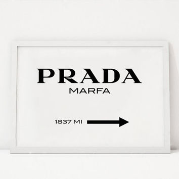 GOSSIP GIRL, PRADA Marfa, Modern Wall Art, Prada Milan, Prada Wall Art,Prada Decor,Office Sign, Fashion Print,Fashionista,Dorm Room Decor