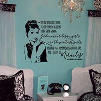 "Audrey Hepburn Quote 30""w x 21""h Vinyl Wall Decal Sticker Decor Art I Believe In Being Strong When Everything Seems To Be Going Wrong, I Believe That Happy Girls Are The Prettiest, I Believe That Tomo"