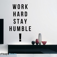 """Inspiring Typography Wall Decal Quote """"Work Hard Stay Humble"""" 30 x 17 inches"""