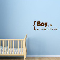 Boy N. Noise With Dirt On It - Vinyl Wall Decal