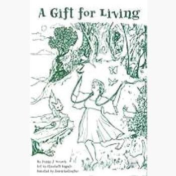 A Gift for Living