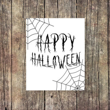 Happy Halloween - Spider -Fall Print - Instant Download  - Digital Printable - Halloween Print - Desk Art - College Print -Fall Decor