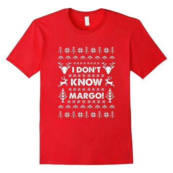 I Don't Know Margo - Christmas Vacation T Shirt