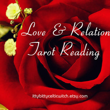 Love & Relationship Tarot Reading, Fast  Same Day Psychic Reading using Tarot Cards, Your Choice of Deck