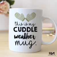 This is My Cuddle Weather Mug