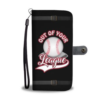 Baseball Women's Wallet Phone Case - Out Of Your League