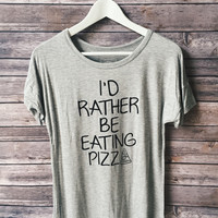 I'd Rather Be Eating Pizza Tee (Gray)