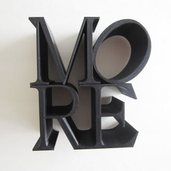 3D Printed Home Decor MORE Block Sculpture Pop Art Iconography Words Iconic Image Letters Alphabet Phrases Love