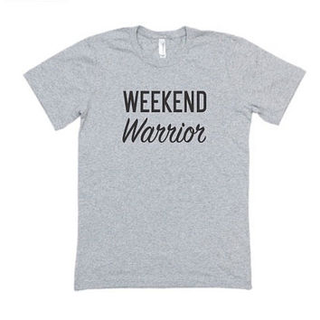 Unisex Graphic T-Shirt, Weekend Warrior,Mens Graphic Shirt,Women Shirt,Women Graphic Top,Fashion Printed Shirt,Unisex Graphic Shirt,Tee,Top