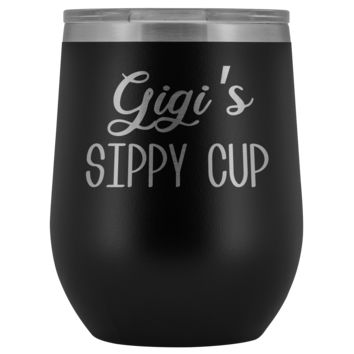 Gigi's Sippy Cup Gigi Wine Tumbler Gifts Funny Stemless Stainless Steel Insulated Tumblers Hot Cold BPA Free 12oz Travel Cup