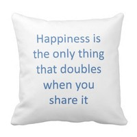 Happiness doubles when you share throw pillow