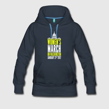 women march washington Women's Premium Hoodie | Spreadshirt