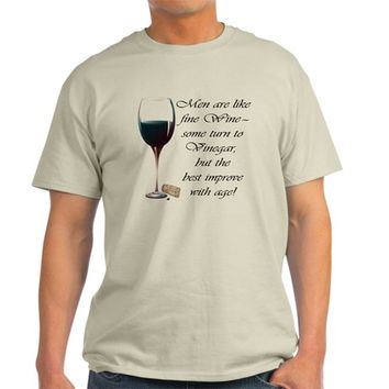 Men are like fine Wine Light T-Shirt