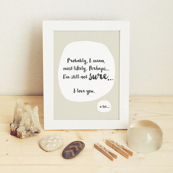 Probably... I love you... a lot - Printable Love Card