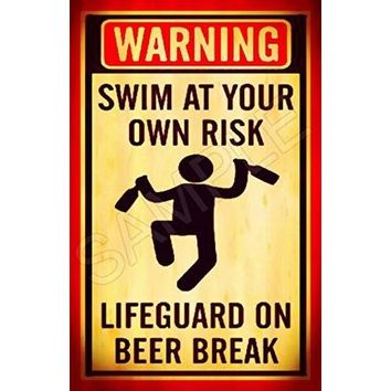 "Tiki Bar LifeGuard Beer Break Sign 8""x12"" Swim At Own Risk Made In Hawaii USA All Weather Metal. Lounge Welcome Pool Hot Tub Happy Hour Island Décor Margaritaville"