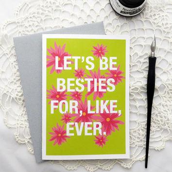 Funny Best Friend Card, Besties Forever, BFF, Funny Card for Her, Girlfriends Card, Birthday, Congratulations, Thinking of You