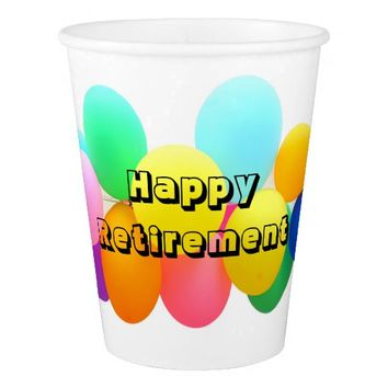 Happy Retirement Balloons Paper Cup