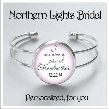 Gramma Baby announcement Silver Glass Cuff Bracelet PERSONALIZED with Birth Date, Grandmother Gift, Proud Grandma, blue or pink, boy or girl