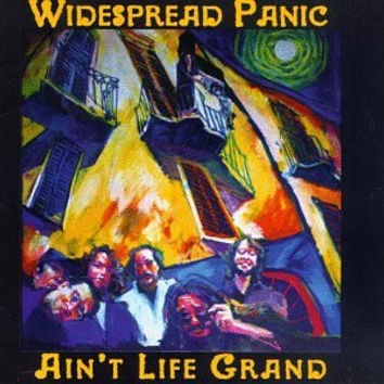 Ain't Life Grand - Widespread Panic, CD (Pre-Owned)