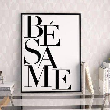 BESAME WALL ART, Besame Mucho, Love Quote,Love Art,Love Sign,Couples Gift,Bedroom Decor,Quote Prints,Kiss,Xo,Love Printable,Quote Art