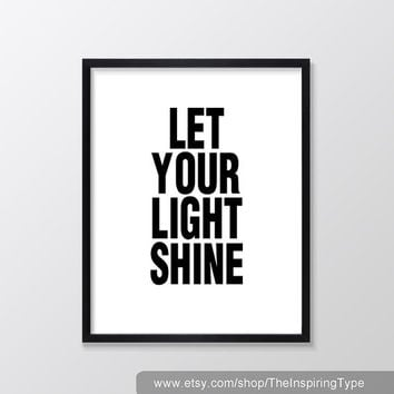 Let Your Light Shine Printable Art,  Inspirational & Motivational Print, Quote Decor, Instant Download, Black and White