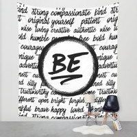 Be... Wall Tapestry by Noonday Design