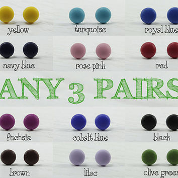 Any 3 Pairs - Matte Stud Earrings 9mm - Choose Your Colors - Small Everyday Wear Ear Studs - Simple Post Earring - Unisex Earrings